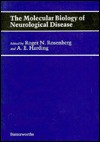 The Molecular Biology of Neurological Disease - Roger N. Rosenberg