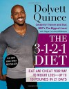 The 3-1-2-1 Diet: Eat and Cheat Your Way to Weight Loss--up to 10 Pounds in 21 Days - Dolvett Quince, Maggie Greenwood-Robinson