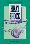 Heat Shock - Bruno Maresca, Susan Lindquist