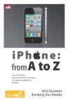 iPhone: from A to Z - mrbambang, Setia Gunawan