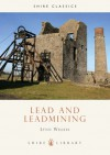 Lead and Leadmining - Lynn Willies