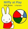 Miffy at Play - Dick Bruna, Chikako Noma
