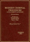 Modern Criminal Procedure: Cases, Comments, and Questions (American Casebook) - Wayne R. Lafave, Nancy J. King, Jerold H. Israel
