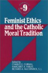 Feminist Ethics and the Catholic Moral Tradition - Charles E. Curran