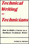 Technical Writing for Technicians - Warren R. Freeman