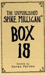 Box 18: The Unpublished Spike Milligan - Spike Milligan