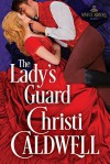 The Lady's Guard - Christi Caldwell