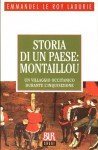 Storia di un paese: Montaillou - Emmanuel Le Roy Ladurie, Giovanni Bogliolo