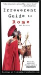 Frommer's Irreverent Guide to Rome (Irreverent Guides) - Sylvie Hogg