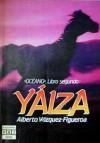 Yaiza - Alberto Vázquez-Figueroa