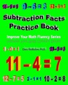 Subtraction Facts Practice Book: Improve Your Math Fluency Series - Chris McMullen