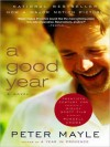 A Good Year (Audio) - Peter Mayle, John Lee