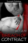 Breach of Contract (Bound Book 2) - J.R. Gray