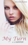 My Turn: Book 2 Finding Me Series - J J Harper