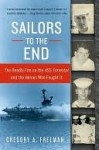 Sailors to the End - Gregory Freeman