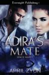 Adira's Mate (Space Wars) (Volume 1) - April Zyon