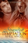 Stranded Temptation - April Angel