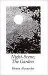 Night-Scene, the Garden - Meena Alexander