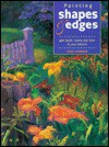 Painting Shapes and Edges: Give Depth, Clarity and Form to Your Artwork - Hazel Harrison