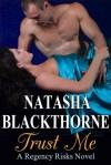 Trust Me - Natasha Blackthorne