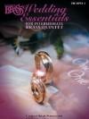 The Canadian Brass Wedding Essentials - Trumpet 2: 12 Intermediate Pieces for Brass Quintet - Canadian Brass
