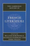 The Cambridge History of French Literature - William Burgwinkle, Nicholas Hammond, Emma Wilson