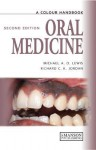 Oral Medicine: A Color Handbook - Richard C.K. Jordan, Michael A.O. Lewis