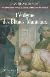 L'Enigme des Blancs-Manteaux - Jean-François Parot