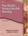 Study Guide for Frisch/Frisch's Psychiatric Mental Health Nursing, 3rd - Noreen Cavan Frisch