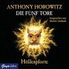 Höllenpforte (Die fünf Tore 4) - Anthony Horowitz, Martin Umbach