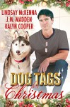 Dog Tags for Christmas - Lindsay McKenna, J.M. Madden, KaLyn Cooper