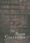The Book Collector - Tim Bowling