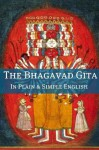The Bhagavad Gita In Plain and Simple English (A Modern Translation and the Original Version) - Golgotha Press, Anonymous Anonymous, BookCaps