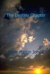 The Destiny Chapter - Peter Jones
