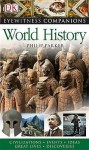 World History (Eyewitness Companions) - Philip Parker