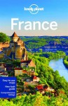 Lonely Planet France (Travel Guide) - Lonely Planet, Nicola Williams, Oliver Berry, Stuart Butler, Jean-Bernard Carillet, Kerry Christiani, Gregor Clark, Emilie Filou, Catherine Le Nevez, Daniel Robinson