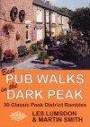Best Pub Walks in the Dark Peak - Les Lumsdon, Martin Smith