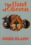The Hand of Oberon (Amber Chronicles, #4) - Roger Zelazny