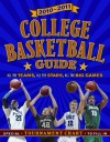 2010-11 College Basketball Guide: All the Teams, All the Games, All the Stars - Jim Gigliotti