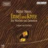 Ensel und Krete (Zamonien 2) - Walter Moers, Dirk Bach, Der Hörverlag