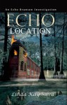 Echo Location - Linda Kay Silva