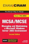 MCSA/MCSE 70-290 Exam Cram: Managing and Maintaining a Windows Server 2003 Environment (2nd Edition) - Dan Balter, Patrick T. Regan