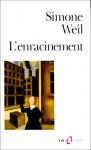 L'enracinement - Simone Weil