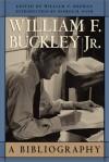 William F. Buckley, Jr.: A Bibliography - William F. Meehan III, George H. Nash