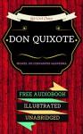 Don Quixote: By Miguel de Cervantes & Illustrated (An Audiobook Free!) - Miguel de Cervantes, Lucky