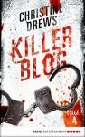 Killer Blog - Folge 4: Auf der Flucht - Christine Drews