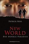 Das dunkle Paradies - Patrick Ness, Petra Koob-Pawis