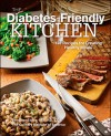 The Diabetes-Friendly Kitchen: 125 Recipes for Creating Healthy Meals - Jennifer Stack, Culinary Institute of America