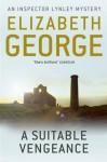 A Suitable Vengeance (Inspector Lynley Mysteries 4) by George, Elizabeth (2012) Paperback - Elizabeth George