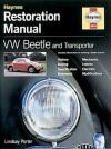 VW Beetle and Transporter Restoration Manual - Lindsay Porter